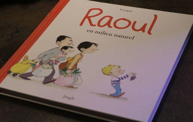 Raoul en milieu naturel de Véropée : la BD rien que pour les parents !