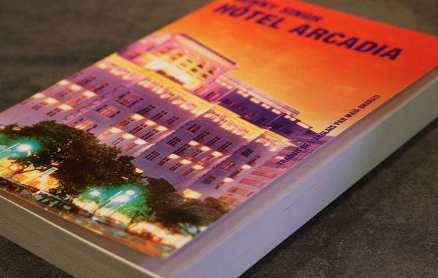 Hôtel Arcadia de Sunny Singh : Prise d'otage dans un hôtel [Critique]