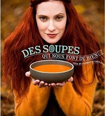 Des soupes, des soupes et des soupes !