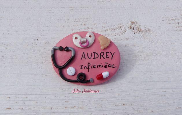 Badge pour Audrey, Infirmière