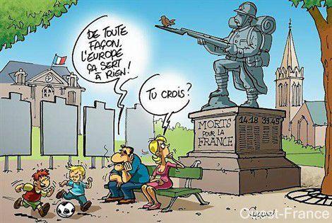 « La France est notre Patrie, l'Europe est notre avenir ».