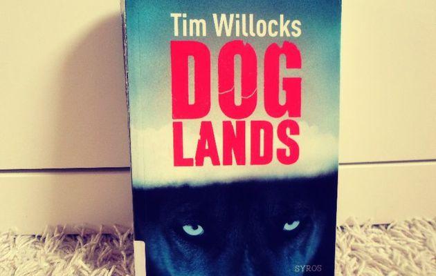 Doglands, de Tim Willocks