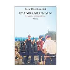 Les loups du remords - Marie-Hélène BRANCIARD