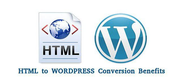 Top Benefits of HTML to WordPress Conversion