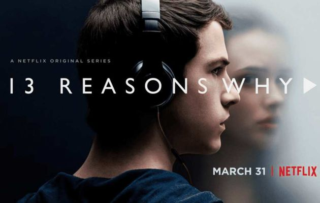 Pourquoi regarder 13 Reasons Why ?