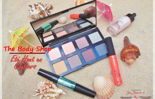 Un Eté Haut en Couleurs avec The Body Shop