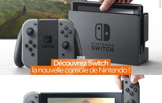 Découvrez Switch la nouvelle console de Nintendo ! #NintendoSwitch