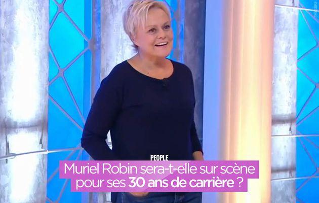 Muriel Robin sera-t-elle sur scène pour ses 30 ans de carrière ? #Robin
