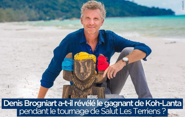 Denis Brogniart a-t-il révélé le gagnant de Koh-Lanta pendant le tournage de Salut Les Terriens ? #KohLanta