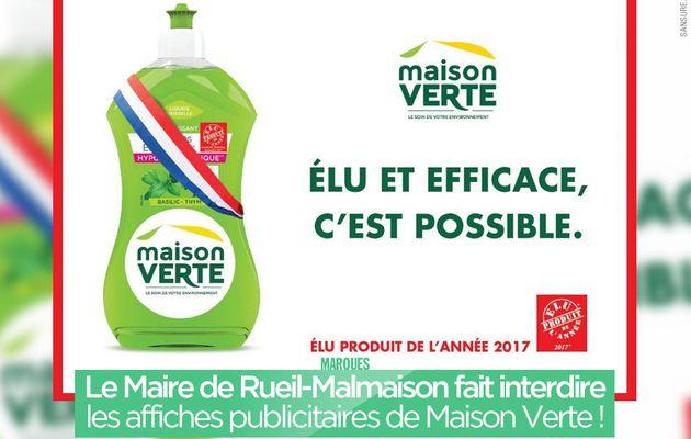 Le Maire de Rueil-Malmaison fait interdire les affiches publicitaires de Maison Verte ! #censure