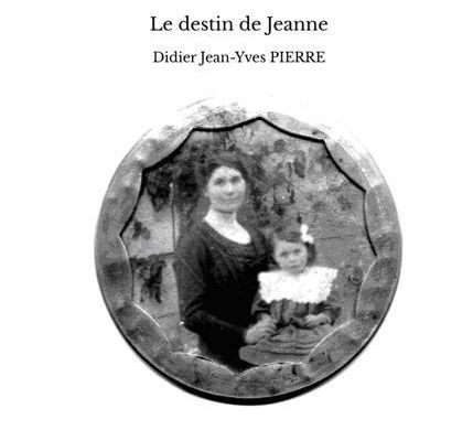 Le destin de Jeanne