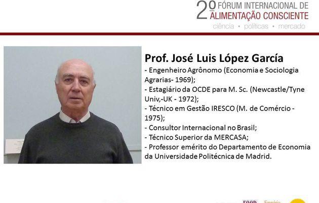 Prof. José Luis Lopez Garcia - 2º Forum Internacional da Alimentação Consciente.