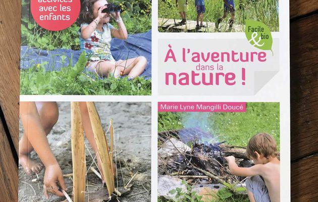 À l'aventure dans la nature
