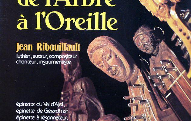 Jean Ribouillault - De l'arbre à l'oreille (1981)