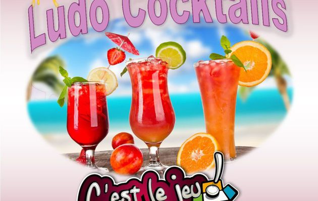 Soirée Ludo-Cocktail vendredi 30 juin de 20h à 22h