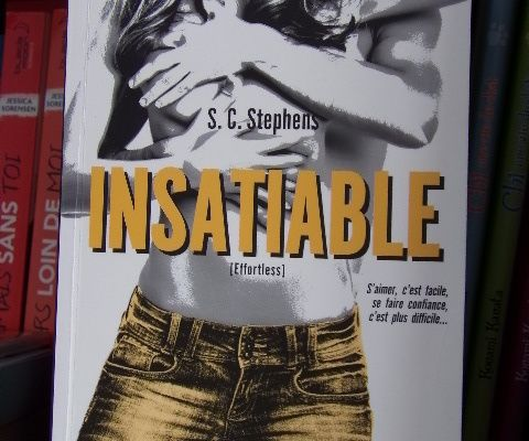 S. C. Stephens - Insatiable - Tome 2 de la trilogie Thoughtless