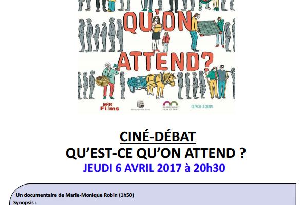 """Ciné Débat """"qu'est ce qu'on attend"""""""