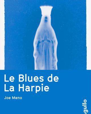 Le blues de La Harpie : l'histoire intemporelle du pardon