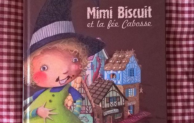 Mimi Biscuit et la fée Cabosse - chut, les enfants lisent