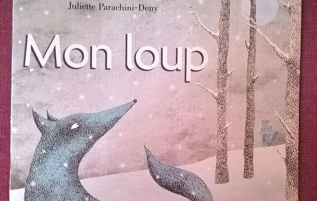 Mon loup - chut, les enfants lisent #12