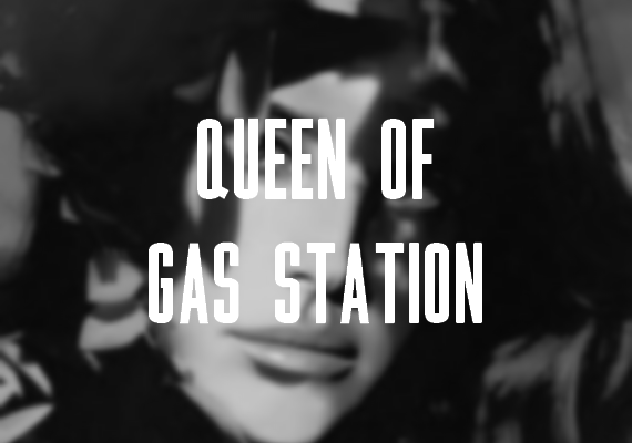 Leak : Queen Of Gas Station (Demo 2)