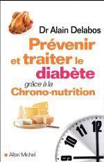 Le livre du jour : PREVENIR ET TRAITER LE DIABETE grâce à la chrono-nutrition