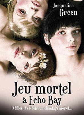 Echo Bay : Tome 1, de Jacqueline Green