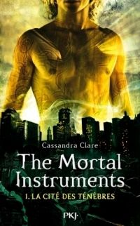 The Mortal Instruments, Tome 1 : La coupe mortelle de Cassandra Clare