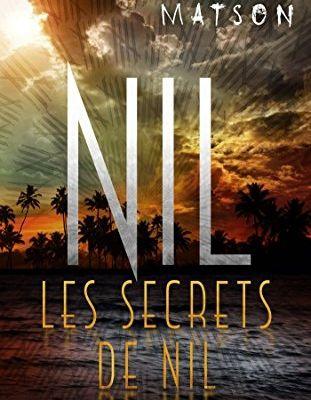 Nil #2 : Les secrets de Nil, de Lynne Matson