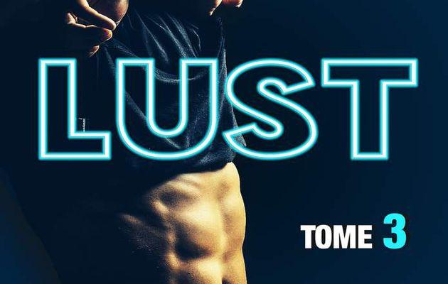 Chronique sur Lust tome 3