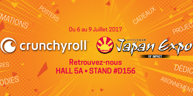 JAPAN EXPO: J-2 CRUNCHYROLL !