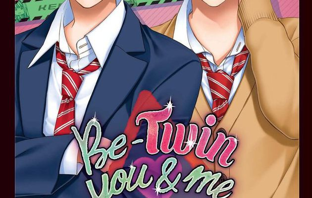 BE-TWIN YOU AND ME / TOME 1
