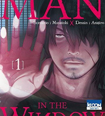 MAN IN THE WINDOW / TOME 1