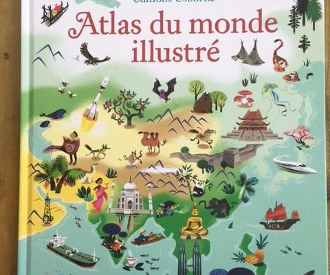 Atlas du monde illustré – Editions Usborne
