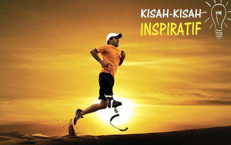 Kisah Inspirasi Orang Sukses