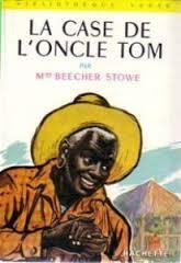 Résumé de la Case de l'Oncle Tom
