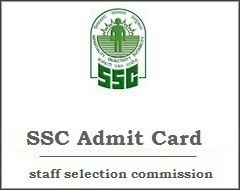 SSC CGL Admit Card 2017 - SSC Exam Date for CGL Exam