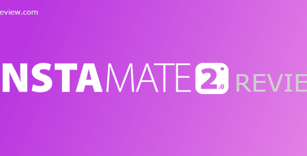 Instamate 2.0 - New Hot Software for all Instagram Marketer