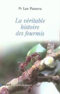 La véritable histoire des Fourmis.