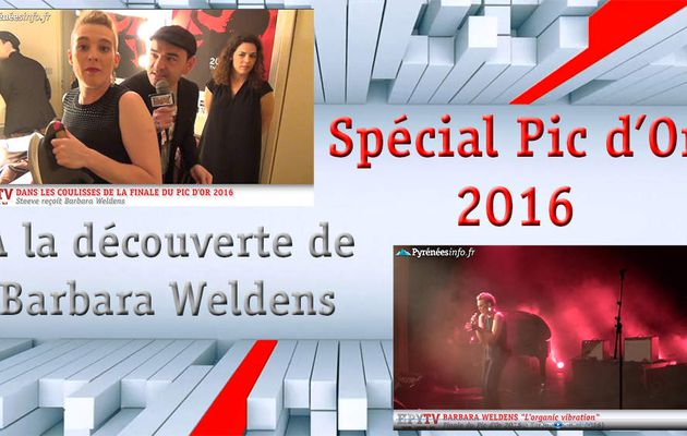 HPyTv Live | Pic d'Or 2016 - Barbara Weldens (Mai 2016)