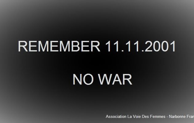 No war, remember 11th of september 2001, la paix vaut mieux que la guerre, D.Trump, n'intervenez pas en Corée du Nord