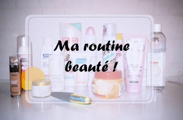 Ma routine beauté