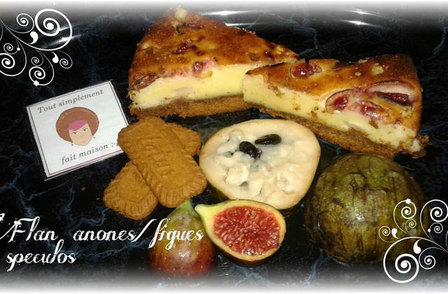 Flan anones / figues & speculos