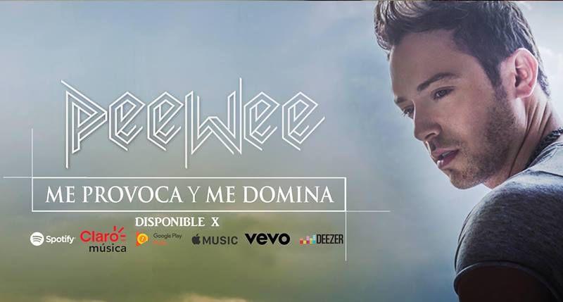 PeeWee - Me Provoca Y Me Domina