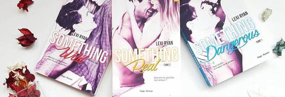 Reckless and real, tome 2 : something real - Lexi Ryan