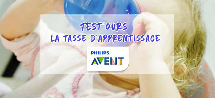 Test'Ours : La tasse d'apprentissage Philips Avent
