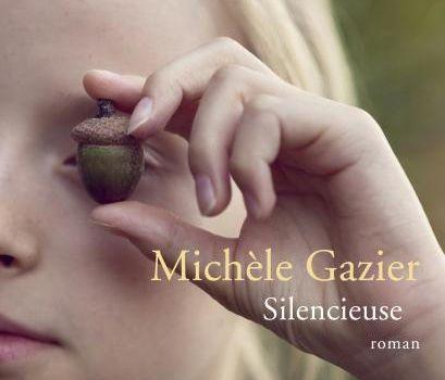 Silencieuse, de Michèle Gazier, éd. Le Seuil - chronique