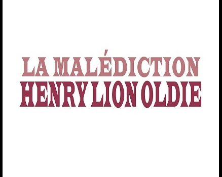 "Henry Lion Oldie - ""La Malédiction"""