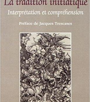La tradition initiatique de Gérard Jarlan