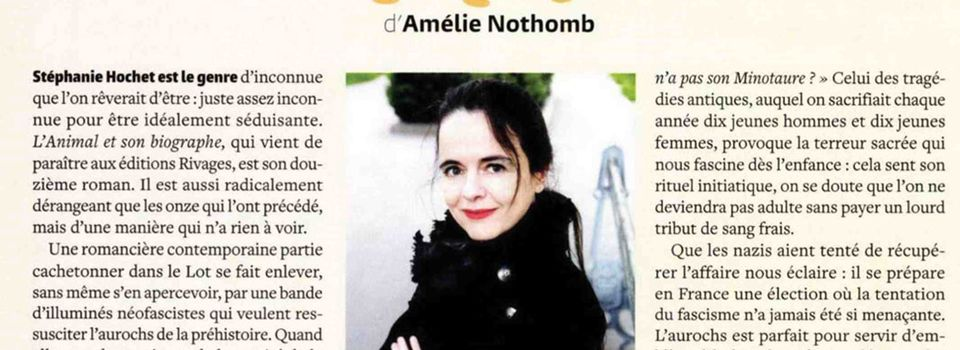 L'Animal et son biographe lu par Amélie Nothomb dans Causette